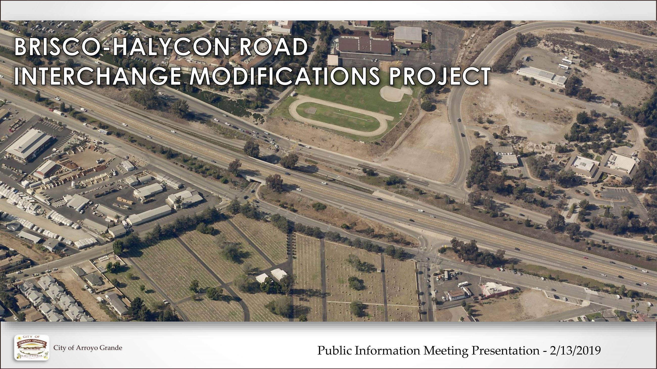 Brisco-Halcyon Road Intersection Modifications Project Public Information Meeting Powerpoint 2019-02